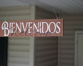 Wooden Sign: Bienvenidos - Welcome ; Custom Sign in Spanish and English