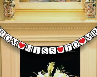 From Miss To Mrs Banner  - Wedding Banner - Bridal Shower Banner - Wedding Garland - Sign - Photo Booth Prop - Photo Prop