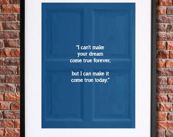 Doctor Who Poster | Tardis Poster | Instant Download Printable Art | 8th Doctor | I can't make your dream come true forever...| The Doctor