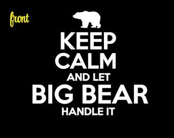 BIG BEAR Keep Calm Shirt