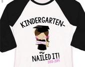 Kindergarten graduation shirt - funny kindergarten nailed it girls personalized RAGLAN style graduation Tshirt