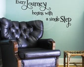 Every Journey Begins With A Single Step vinyl lettering wall decal sticker