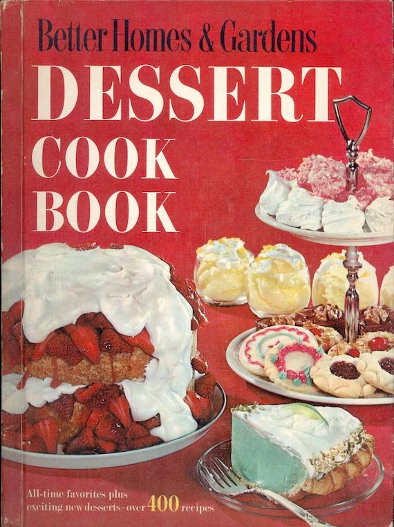 Better Homes Gardens Dessert Cook Book 1967 Vintage Cookbook