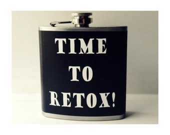 Time To Retox, Bachelor Party Gift, Bachelorette Party Gift, Unisex Funny Flask, Unisex Hip Flask