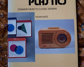 Plastics Classic Design Sylvia Katz 1984 Common Objects Book Hardbound Radio Chair Kitchen Furniture Utensils Record