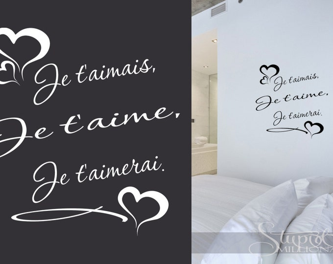 Je t'aimais je t'aime je t'aimerai love French Wall Decal Vinyl sticker home decor for bedroom bedside table mirror