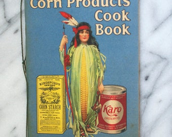 1894 Corn Products  Cookbook Paper Booklet Advertising Karo Syrup Indian Girl Cover