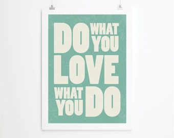 Inspirational quotes, quote prints, quote posters, happy art, typography poster,do what you love , positive quotes, Art Print