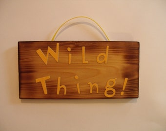 Wild thing Sign