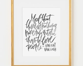 framed 8x10 print / van gogh / love people / black lettering / choice of black, white, natural or gold frame