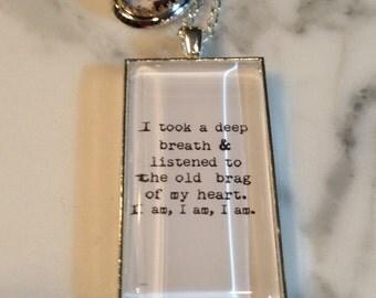 Sylvia Plath Necklace. I am I am I am