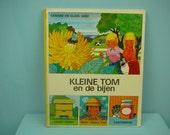 rare vintage 70s children's book by Gérard & Alain Gree , kleine Tom en de bijen.
