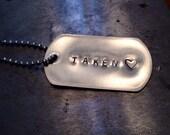 Hanging hashtag TAKEN dog tag ready to ship