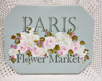 Shabby Paris Flower Market Wood Sign, Hand Painted Roses, Hydrangeas, Wall Art, Home Decor, French Inspiration, ECS, CSSTeam