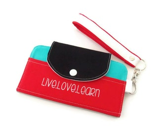 Wallet / Womens Wallet / Cell Phone Wallet / Wristlet Wallet / Errand Runner / Screen Print / Live Love Learn / Red Aqua Black / Color Block