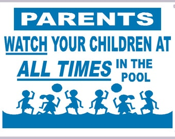 New Swimming Pool Sign Parents Watch Your Children At All Times In The Pool Sign Heavy Metal Non