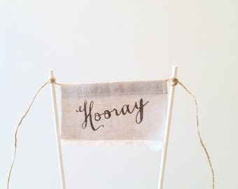 Hooray Cake Topper - Linen Banner Style - Hooray