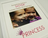 Sometimes being a Sister 8x10 Picture Photo Mat Design M109