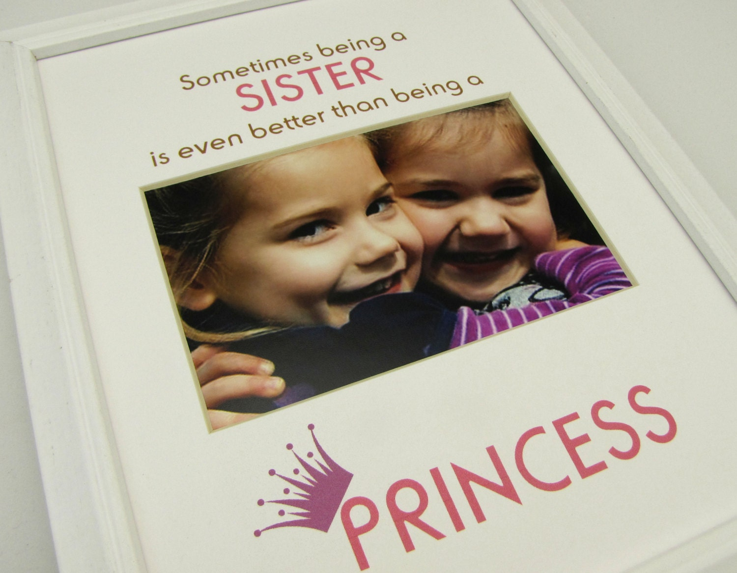 Sometimes Being A Sister 8x10 Picture Photo Mat Design