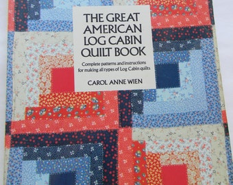 Vintage  The Great American Log Cabin Book Dated 1984