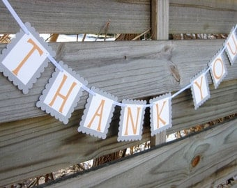 Thank You Banner in  Apricot and Grey - Wedding Photo Prop Sign