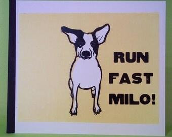 Run Fast Milo!