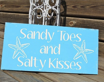 Beach Sign SANDY Toes and SALTY Kisses - BEACH Decor - Cottage Signs 12x6 Nautical Coastal