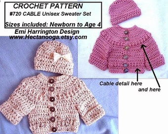 Unisex Sweater and Hat set - Baby CROCHET PATTERN, newborn baby to age 4, cable detail, easy pattern, #720, clothing, jacket, shower gift
