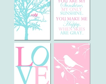 Baby Girl Nursery Art Quad - Aqua Pink PIxie - Set of Four 8x10 Prints - Birds in a Tree, You Are My Sunshine, LOVE, Bird on a Branch