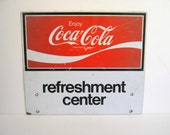 Coca Cola Sign - Refreshment Center - 1979 Metal Sign - Soda Advertising Sign