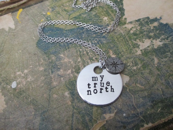 My True North - Metal Hand Stamped Necklace