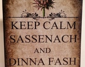 Outlander Series Book Inspired Keep Calm Sassenach Dinna Fash Custom Wood Art Block Shelf Sitter Sign