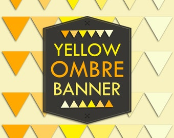 Instant Download Yellow Ombre Banner Flag Garland Printable Print it yourself