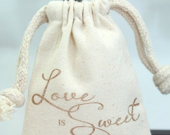 Muslin Favor Bags - Love is Sweet - Set of 10 -  Wedding favors, Showers, Valentines