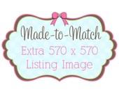 Extra 570 x 570 Listing Image Made to Match Premade Etsy Banner Set - Premade Etsy Logo - Premade Etsy Avatar