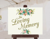 PRINTABLE In Memory Wedding Sign Printable // Vintage Wedding Sign // In Loving Memory // INSTANT DOWNLOAD