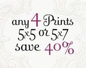 Custom 5x7 Print Set - Save 40%, Your Choice, Four 5 x 7 or 5 x 5 Fine Art Photographs