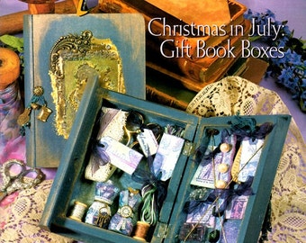 Christmas in July Gift Boxes Inspirations Paper Crafts Decoupage Scrapbook Altered Books Garden Labels Craft Pattern Magazine Summer 2001