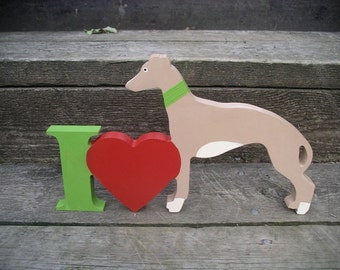 I Love Greyhounds - free standing