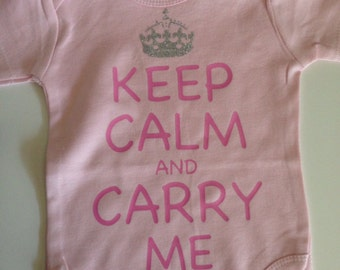 Pink Keep Calm bodysuit.