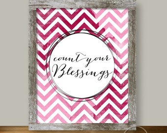 Count Blessings Watercolor Chevron Pink Christian Art - 8x10 Instant Printable