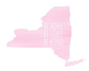 "New York ""Be Silly Be Honest Be Kind"" Pink Blue Gray 8x10 Print"