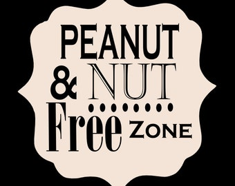 Peanut and Nut Free wood sign- or any other dangerous allergies, Peanut allergy, nuts allergy tree nut free, peanut free