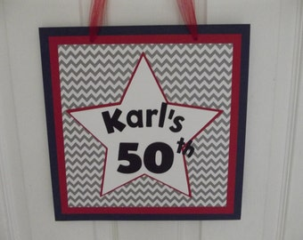 Door Sign 50th 50 Birthday Door Sign Adult Birthday Party Sign Milestone Birthday Chevron Party Sign Decoration Decor Red White Blue Star