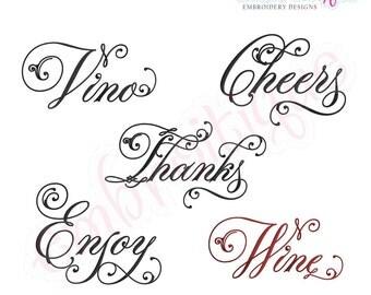 Cheers, Enjoy, Thanks, Vino & Wine Script 1 Embroidery Designs Set - beautiful calligraphy script words-Instant Download