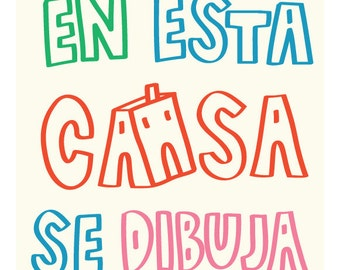 En esta casa se dibuja (Spanish) - In this house, we draw - Different Sizes