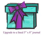 Upgrade to a lined 5 x 8 journal - You must purchase this listing along with the sketchbook listing to upgrade to the larger lined journal