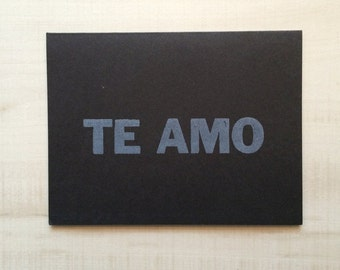 Te amo / Love you Greeting Card, Spanish Card, Blank Note Card, Spanish Language, Funny Birthday Card, Pun Card