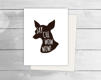 Ay ChiWowWow! Dog Greeting Card, Spanish Card, Blank Note Card, Spanish Language, Funny Birthday Card, Pun Card