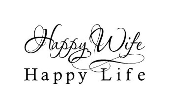 Happy Wife Happy Life Vinyl Wall Decal